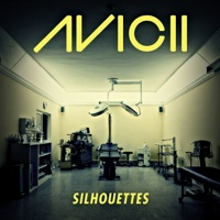 Silhouettes (Radio Edit) - Single - Avicii mp3 download