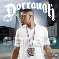 Get Big (Deluxe Edition) - Dorrough mp3 download