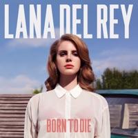 Born to Die (Deluxe Version) - Lana Del Rey