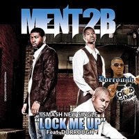 Lock Me Up (Remix) [feat. Dorrough] - Single - Ment 2B mp3 download