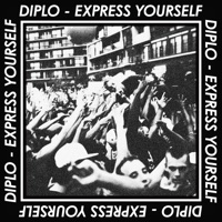 Express Yourself - EP - Diplo mp3 download