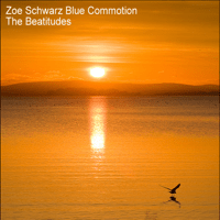 The Beatitudes (Single) Zoe Schwarz Blue Commotion