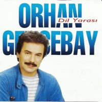 Dil Yarası Orhan Gencebay MP3