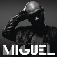 All I Want Is You (feat. J. Cole) - Single - Miguel mp3 download