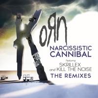 Narcissistic Cannibal (feat. Skrillex & Kill the Noise) [The Remixes] - Single - Korn mp3 download