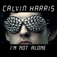I'm Not Alone - Calvin Harris mp3 download