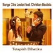 download lagu Bunga Citra Lestari Tetaplah Dihatiku (feat. Christian Bautista)