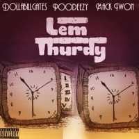 Lem Thurdy - Poodeezy, DollaBillGates & Mack Twon mp3 download