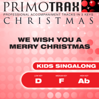 We Wish You a Merry Christmas (Medium Key: F - Performance Backing Track) Christmas Primotrax MP3