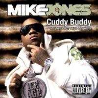 Cuddy Buddy (feat. Trey Songz, Twista & Lil Wayne) [Remix] - Single - Mike Jones mp3 download