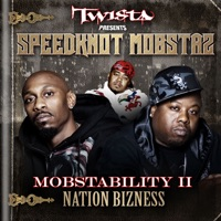 Mobstability II: Nation Bizness - Twista Presents Speedknot Mobstaz mp3 download