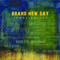 Brand New Day James Basnet
