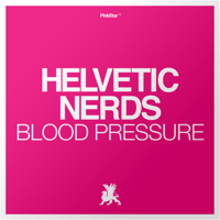 Blood Pressure (EDX & Leventina Mix) Helvetic Nerds MP3