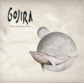 Free Download GOJIRA The Heaviest Matter of the Universe Mp3