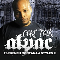 Coke Talk (feat. Styles P & French Montana) - Single - Alpac mp3 download