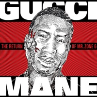 The Return of Mr. Zone 6 - Gucci Mane mp3 download