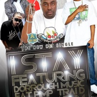 I Stay (feat. Dorrough, Fat Pimp, Trai'd & Tum Tum) - DJ Bay Bay mp3 download
