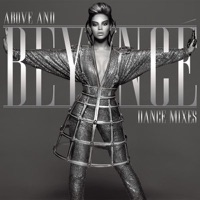 Above and Beyoncé - Dance Mixes - Beyoncé mp3 download