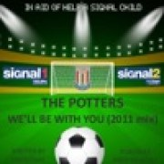 download lagu The Potters We'll Be With You (2011 Mix By Chris Peace) (feat. Jackie Trent)