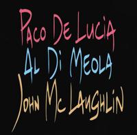 Manha De Carnaval Paco de Lucía, John McLaughlin & Al Di Meola
