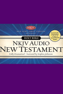 Dramatized Audio Bible - New King James Version, NKJV: New Testament (Unabridged) - Uncredited