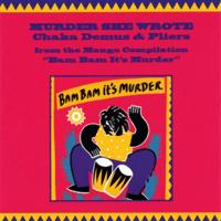 Murder She Wrote (Original Mix) Chaka Demus & Pliers MP3