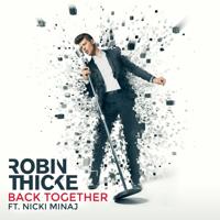 Back Together (feat. Nicki Minaj) Robin Thicke
