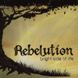 Bright Side of Life (Deluxe Edition) - Rebelution