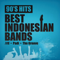 90's Hits Best Indonesian Bands - Padi, The Groove & /Rif