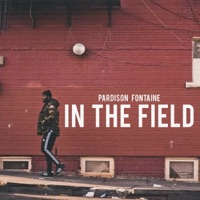 In the Field (Clean) - Single - Pardison Fontaine mp3 download