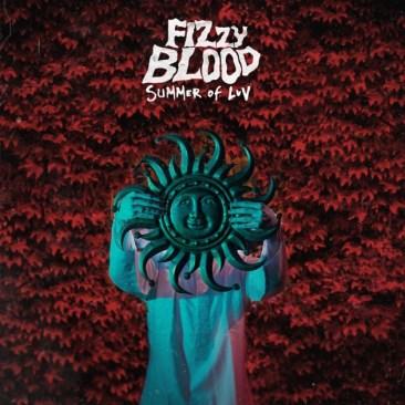 Bilderesultat for fizzy blood summer of luv