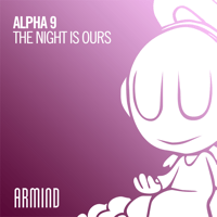 The Night Is Ours (Extended Mix) ALPHA 9