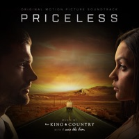Priceless (Original Motion Picture Soundtrack) - for KING & COUNTRY & I WAS THE LION mp3 download