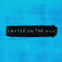 Castle on the Hill (Acoustic) - Single - Ed Sheeran mp3 download