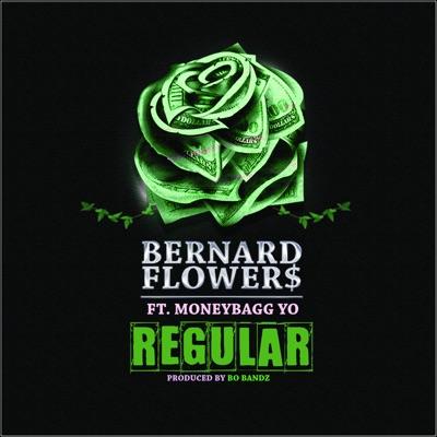 -Regular (feat. Moneybagg Yo) - Single - Bernard Flowers mp3 download