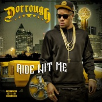 Ride Wit Me - Dorrough mp3 download