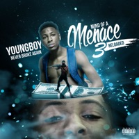 Mind of a Menace 3 Reloaded - YoungBoy Never Broke Again mp3 download