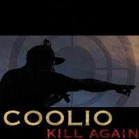 Kill Again (Radio Edit) Coolio MP3