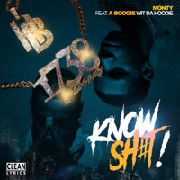 Know Sh#t! (feat. A Boogie wit da Hoodie) - Single - Remy Boy Monty mp3 download