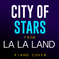 City of Stars (From