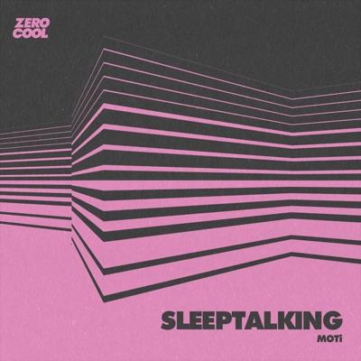Sleeptalking (Extended Mix) - MOTi mp3 download