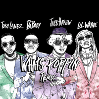 Jack Harlow - WHATS POPPIN (Remix) [feat. DaBaby, Tory Lanez & Lil Wayne]