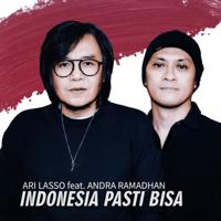 Download lagu Ari Lasso - Indonesia Pasti Bisa (feat. Andra Ramadhan)