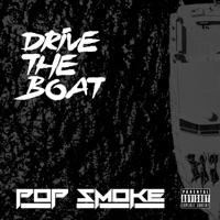 Drive the Boat - Single - Pop Smoke mp3 download