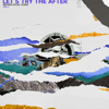 Broken Social Scene - Let's Try the After, Vol. 2 - EP  artwork