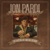 Ain't Always the Cowboy - Jon Pardi - Jon Pardi
