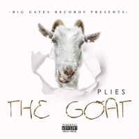 The GOAT - Plies mp3 download