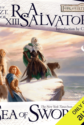 Sea of Swords: Legend of Drizzt: Paths of Darkness, Book 3 (Unabridged) - R.A. Salvatore