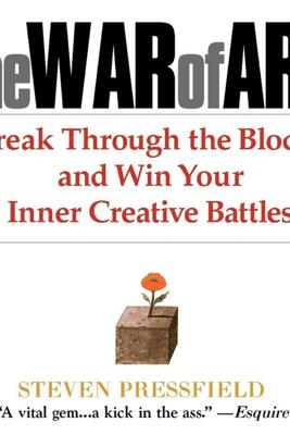 The War of Art (Unabridged) - Steven Pressfield