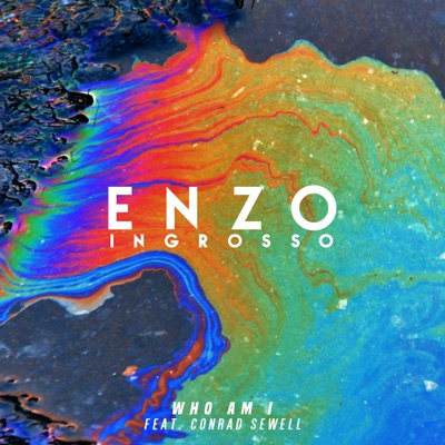 Who Am I - Enzo Ingrosso Feat. Conrad Sewell mp3 download